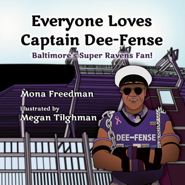 Everyone Loves Captain Dee-Fense Book